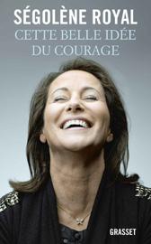 Cette belle idée du courage